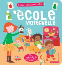 L'école maternelle aux éditions Larousse - 4,90 €
