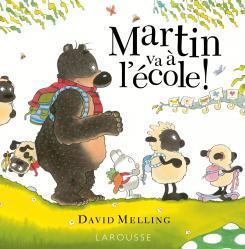 Martin va à l'école aux éditions Larousse - 12,90 €
