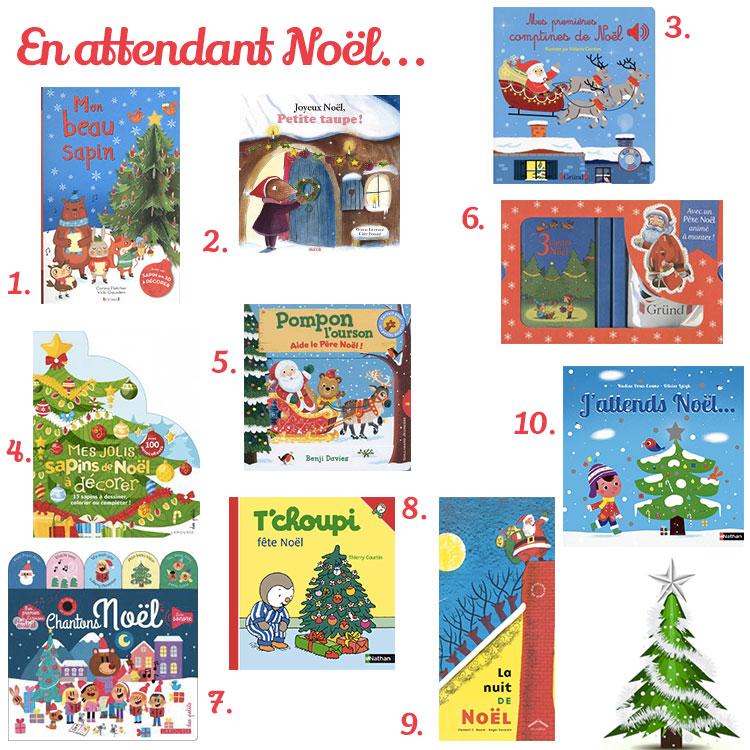 livre noel enfant En attendant Noël : notre sélection de livres pour enfants de 0 à  livre noel enfant